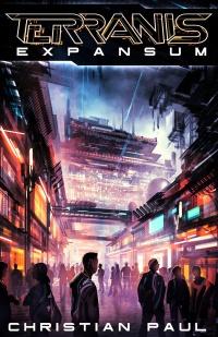 Christian Paul Autor Cyberpunk Roman Terranis 2 Buchcover Expansum 200x309